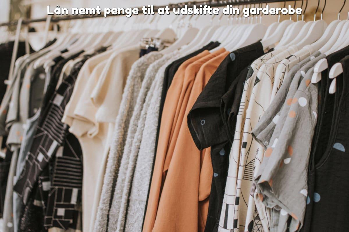 Lån nemt penge til at udskifte din garderobe